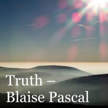 Quote – Blaise Pascal, Pensées