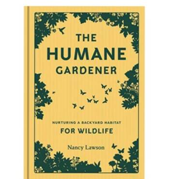 Quote – Nancy Lawson – The Humane Gardener